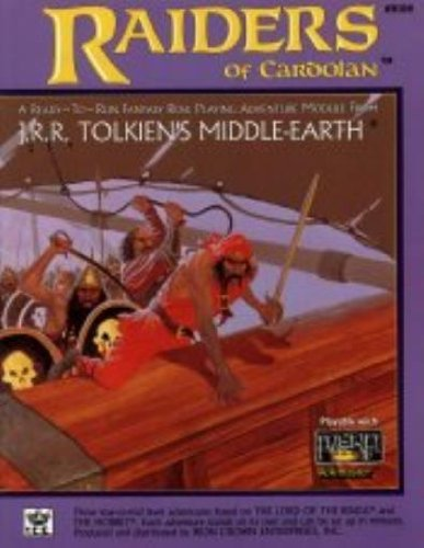 Raiders of Cardolan: Ready to Fun Fantasy Role Playing Adventure Module from J.R.R. Tolkien's Middle-Earth by J. R. R. Tolkien (1988-06-02)