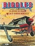 Biggles - Mes avions de papier - Porte-folio : Avions de chasse de la 2e guerre
