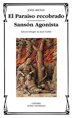 El Paraíso recobrado; Sansón Agonista (Letras Universales)