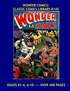 Wonder Comics: Classic Comics Library #145: Wonderman - Grim Reaper - Spectro - Science Sleuth and More!  Issues #1-4, 6-1...