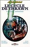 Star Wars - Le cycle de Thrawn T03.2 - L'Ultime commandement (2ème partie)