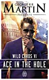 Wild Cards, Tome 6 - Ace in the Hole