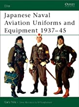 Japanese Naval Aviation Uniforms and Equipment 1937–45 (Elite Book 86)