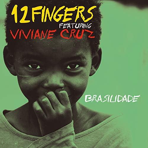 12 Fingers feat. Viviane Cruz