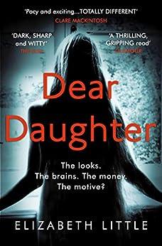 Dear Daughter by [Elizabeth Little]