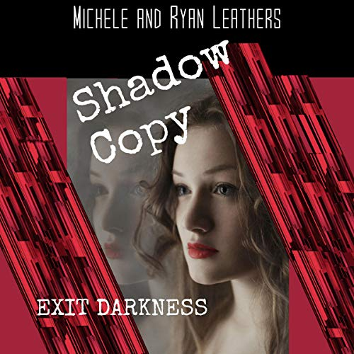 Shadow Copy: Exit Darkness cover art
