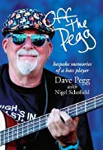 Off the Pegg: bespoke memories of a bass player