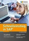 Schnelleinstieg in SAP: (2.Auflage) - Martin Munzel
