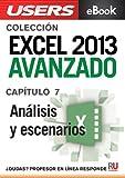 Excel 2013 Avanzado: Análisis y escenarios (Colección Excel 2013 Avanzado nº 7)