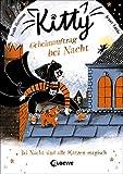 Kitty 2 - Geheimauftrag bei Nacht: Kinderbuch für Erstleser ab 7 Jahre