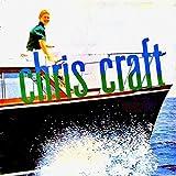 Chris Craft (Remastered)