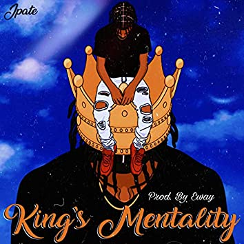 King's Mentality