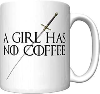 A Girl Has No Coffee With Needle (Arya Stark, Game of Thrones) (Newest Edition)