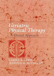 Geriatric Physical Therapy: A Clinical Approach