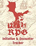 RPG Initiative & Encounter Tracker: Fantasy World Role Playing Game Accessory & Tool To Plan and Keep Track of Combat Encounters & Initiatives | Record Conditions, HP, Player and Enemy Stats |