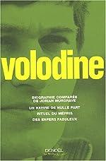 Biographie comparée de Jorian Murgrave - Un navire de nulle part - Rituel du mépris - Des enfers fabuleux d'Antoine Volodine