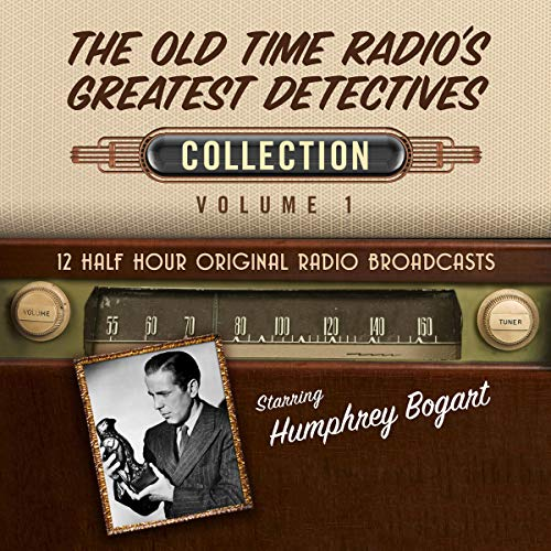 The Old Time Radio's Greatest Detectives, Collection 1 audiobook cover art