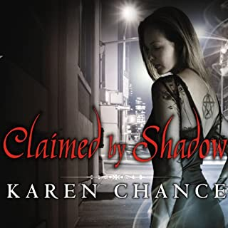 Claimed by Shadow     Cassandra Palmer, Book 2              Written by:                                                                                                                                 Karen Chance                               Narrated by:                                                                                                                                 Cynthia Holloway                      Length: 13 hrs and 3 mins     4 ratings     Overall 4.0