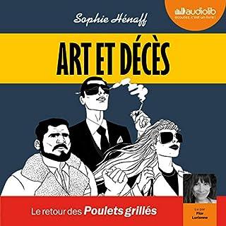 Art et décès                   De :                                                                                                                                 Sophie Hénaff                               Lu par :                                                                                                                                 Flor Lurienne                      Durée : 6 h et 51 min     1 notation     Global 5,0