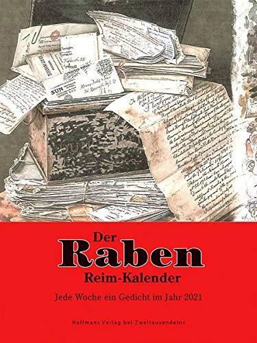 Der Raben-Reim-Kalender für jede Woche ein Gedicht im Jahr 2021 (Haffmans Verlag bei Zweitausendeins)