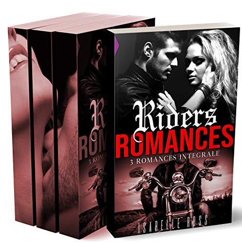 Compilation 3 ROMANCES de Bikers - BIKERS / Secrets Désirs - LOVE / PRIDE Motor Club - Love Riders: [3 livres new romance adulte en Promo] (French Edition)