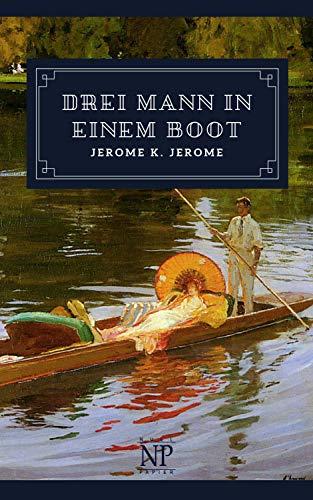 Drei Mann in einem Boot: (ganz zu schweigen vom Hund)