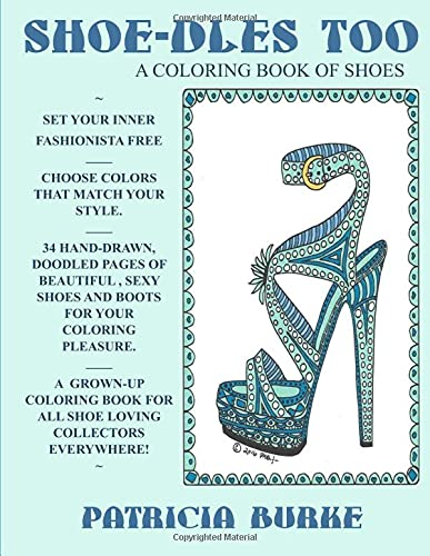 Shoe-dles Too: a Coloring Book of Shoes