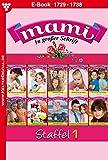 Mami Staffel 1 – Familienroman: E-Book 1728-1737