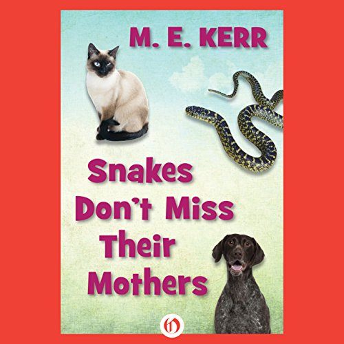 Snakes Don't Miss Their Mothers cover art
