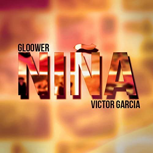 Gloower feat. Victor Garcia