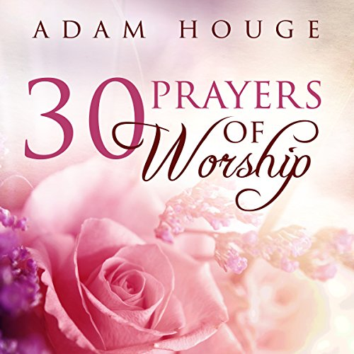 30 Prayers of Worship audiobook cover art
