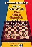 Grandmaster Repertoire 13 - The Open Spanish-Mikhalevski, Victor