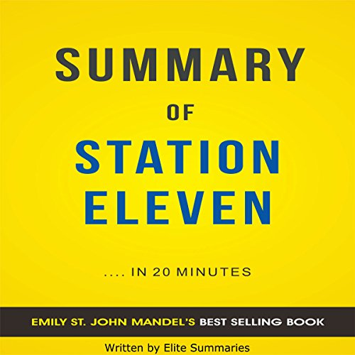 Summary of Station Eleven audiobook cover art