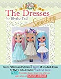 """The Dresses for Blythe """"Smocking"""": Sewing patterns and tutorials 5 smocked dresses plus smocking basic and video links"""