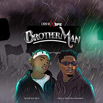 Brother Man (feat. Efe)