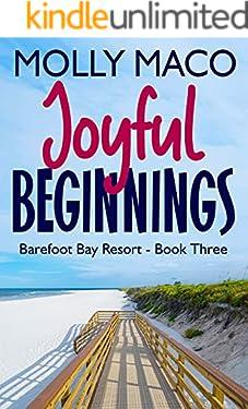 Joyful Beginnings: ( Barefoot Bay Resort Book 3 )