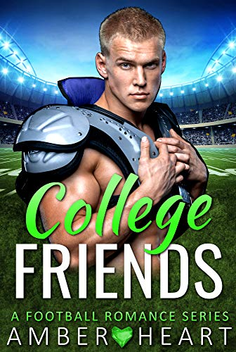 College Friends: A Football Romance Series (English Edition)