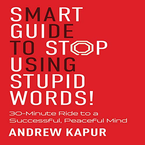 Smart Guide to Stop Using Stupid Words! audiobook cover art