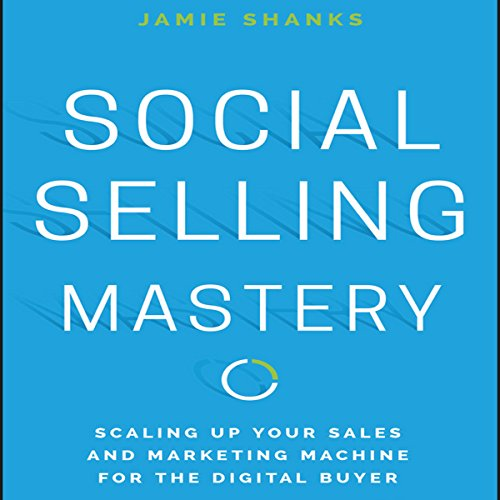 Social Selling Mastery audiobook cover art