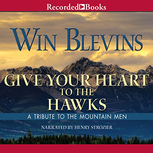 Give Your Heart to the Hawks audiobook cover art