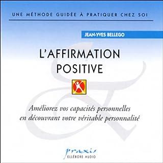 Couverture de L'affirmation positive
