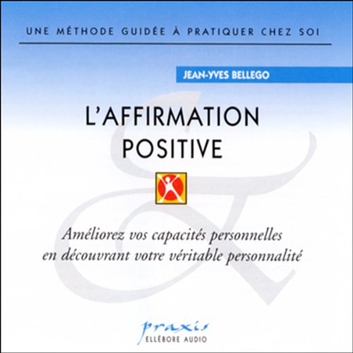 Couverture de L'affirmation positive