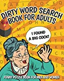 Dirty Word Search Book For Adults: Funny Puzzle Book for Men and Women