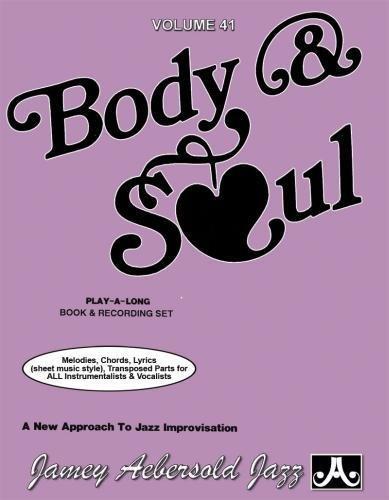 Body & Soul: 17 Jazz Classics (Play-a-long)