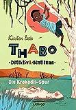 Image of Thabo. Detektiv & Gentleman 2. Die Krokodil-Spur (Thabo. Detektiv und Gentleman)