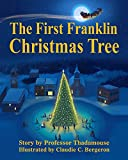 The First Franklin Christmas Tree