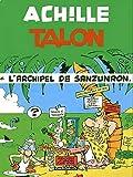Achille Talon Tome 37 - L'archipel De Sanzunron