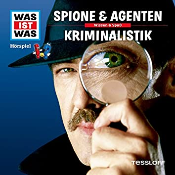 51: Spione & Agenten / Kriminalistik