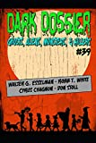 DARK DOSSIER #39: THE MAGAZINE OF GHOSTS, ALIENS, MONSTERS, & KILLERS