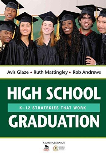 [High School Graduation: K-12 Strategies That Work] (By: Avis E. Glaze) [published: July, 2013]
